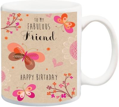 iZor Gift for Buddy/Dost/Companion;Happy Birthday To My Fabulous Friend Printed Ceramic Mug(325 ml) at flipkart
