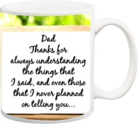 IZOR Gift For Father/Papa/Dad/Daddy On Anniversary/Birhday;I Never Planned On Telling You Printed Ceramic Mug