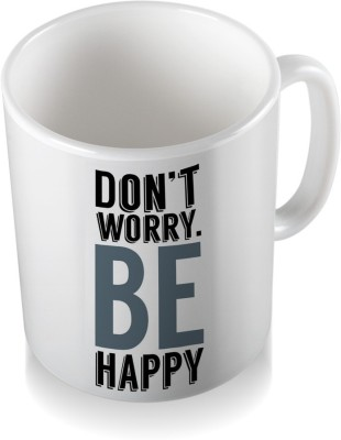 SKY TRENDS Don,t Worry Be Happy With White Color Cool Stylish Gifts For Birthday And Anniversary Coffee Ceramic Mug