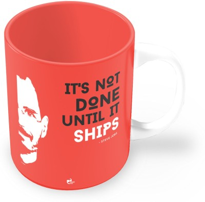Thinkpot It,s Not Done Until It Ships - Steve Jobs Ceramic Mug