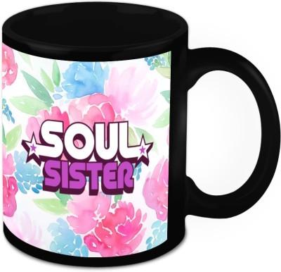 HomeSoGood My Sister My Soul Ceramic Mug
