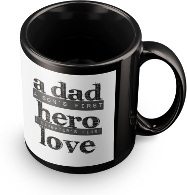 posterchacha Son's First Hero, Daughter's First Love Black Tea And Coffee gift For Fathers Day Ceramic Mug
