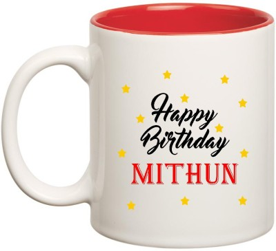 HuppmeGift Happy Birthday Mithun Inner Red Ceramic  (350ml) Ceramic Mug