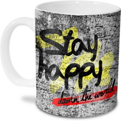 Hot Muggs Stay Happy... damn the world Ceramic Mug