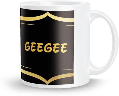 posterchacha Geegee Name Tea And Coffee  For Gift And Self Use Ceramic Mug