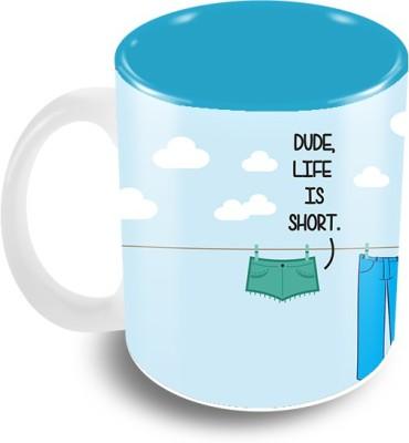 Thecrazyme Dude Life is Short Ceramic Mug