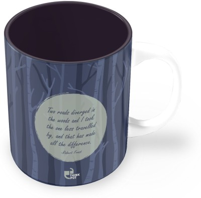 Thinkpot 2 Roads Diverged In The Woods And I Took The One Less Travelled By And That Has Made All The Difference - Robert Frost Ceramic Mug