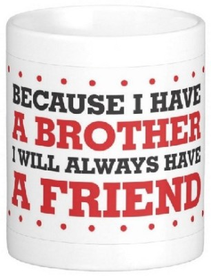 Easyhome My Brother My Best friend Ceramic Mug