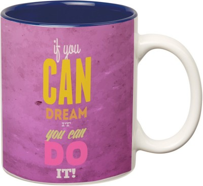 Prithish If You Can Dream It , You Can Do It Double Color Ceramic Mug