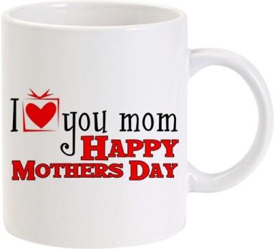 Lolprint I Love You Mom Happy Mothers Day Ceramic Mug(325 ml)