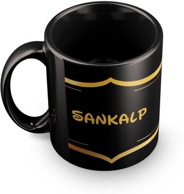 posterchacha Sankalp Name Tea And Coffee  For Gift And Self Use Ceramic Mug