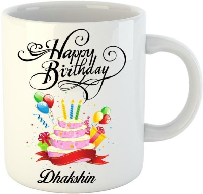 HuppmeGift Happy Birthday Dhakshin White  (350 ml) Ceramic Mug
