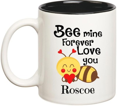 Huppme Love You Roscoe Bee mine Forever Inner Black Ceramic Mug(350 ml)