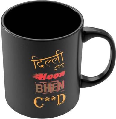 PosterGuy Delhi Se hoon Bhenc**d Quirky Ceramic Mug