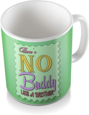 SKY TRENDS GIFT There,s No Buddy Like a Brother Design Green Light Coloring Gifts For Rakshabandhan Coffee Ceramic Mug