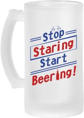 PrintXpress Stop Staring Start Beering Frosted Beer  Glass Mug