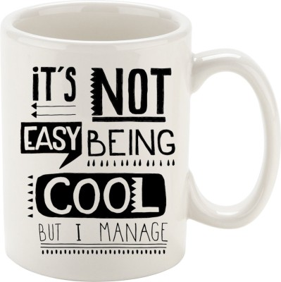 Oh Fish ITS NOT EASY BEING COOL GRAPHIC PRINTED COFFEE Ceramic Mug