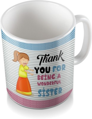 SKY TRENDS GIFT Thank You For Being A Wonderful Sister Special Gifts For Rakshabandhan Coffee Ceramic Mug