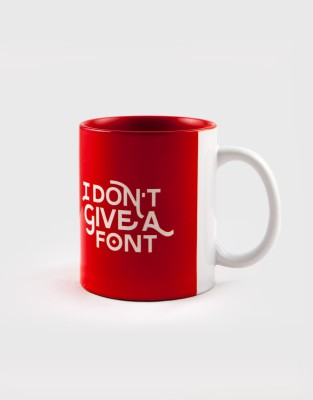 Kulture Shop Kultureshop I Don,t Give A Font  Ceramic Mug