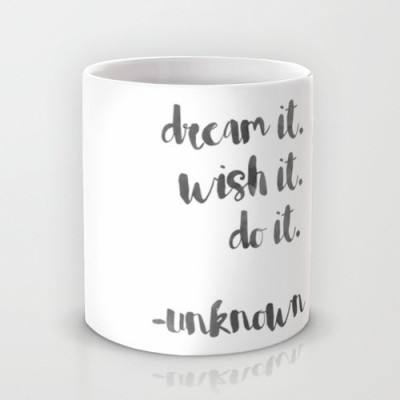 Astrode Dream It Wish It Do It Ceramic Mug