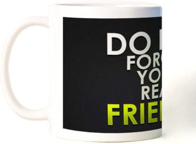 Rockmantra Do Not Forget Happy Friendship Day Ceramic Mug
