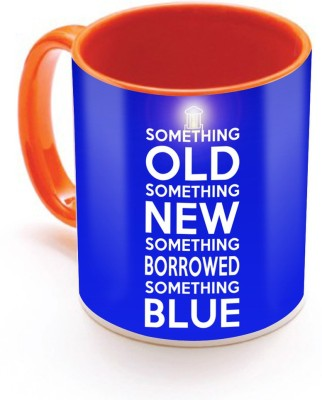SKY TRENDS GIFT SomeThing Old Something New Something Borrowed Something Lighting Blue Gifts For Birthday And Anniversary Inner Color Orange Ceramic Mug