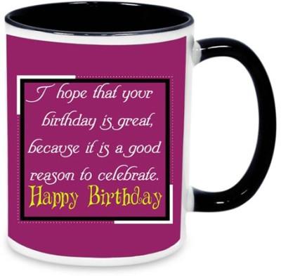 alwaysgift I Hope That Your Birthday Is Great  Ceramic Mug