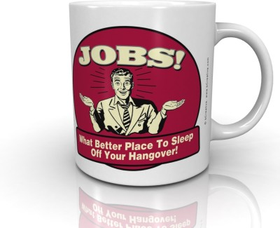 Bcreative Jobs What Better Place To Sleep Off Your Hangover! (Officially Licensed) Ceramic Mug