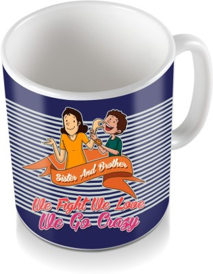 SKY TRENDS GIFT Sister And Brother We Fight We Love Gifts For Rakshabandhan Coffee Ceramic Mug