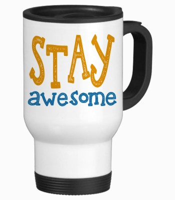 Tiedribbons Stay awesome Gift For Friend Travel Stainless Steel Mug