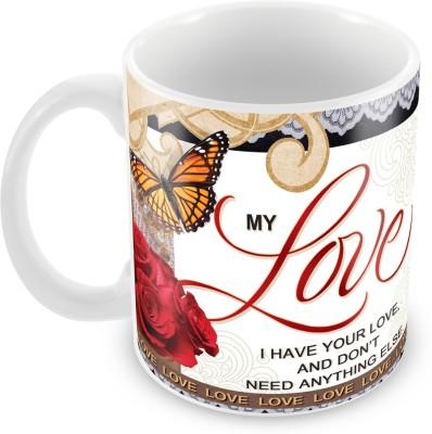 Fashion Envoy My Love Valentine  Ceramic Mug
