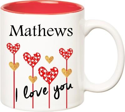 Huppme I Love You Mathews Inner Red  (350 ml) Ceramic Mug