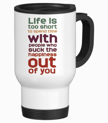 Tiedribbons Life Is To Short Travel Stainless Steel Mug