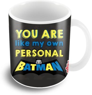 Thecrazyme You Are My Personal Batman Ceramic Mug