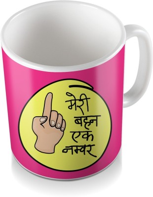 SKY TRENDS GIFT Meri Behan Ek Number Show In Hand Pink Colored Gifts For Happy Rakshabandhan Coffee Ceramic Mug