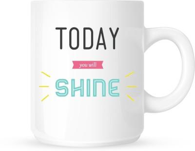 G&G Motivational Today You Will Shine Ceramic Mug