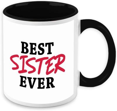HomeSoGood Best Sister Now And Ever Ceramic Mug