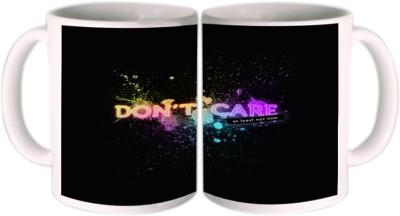 Shopkeeda Don?t Care Atleast Now Ceramic Mug