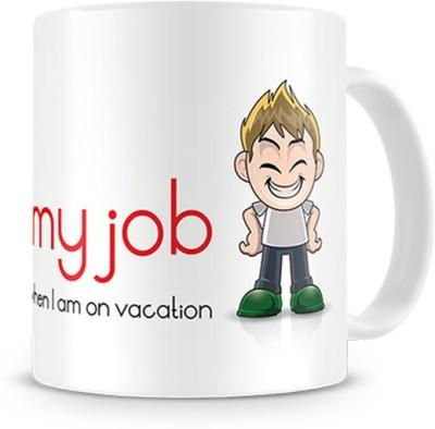 Print Haat I Love My Job Ceramic Mug