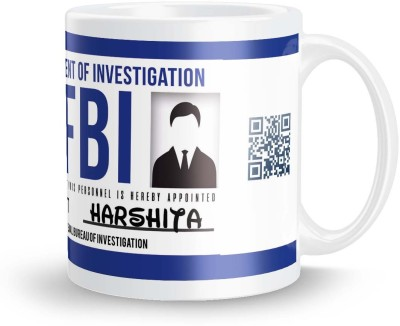 posterchacha Harshita FBI ID Tea And Coffee Ceramic Mug(300 ml)