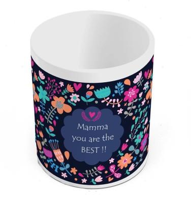 Indian Gift Emporium Mamma You Are The Best Print Quotation Coffee  506 Ceramic Mug