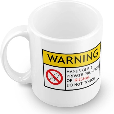 posterchacha Kushal Do Not Touch Warning Ceramic Mug