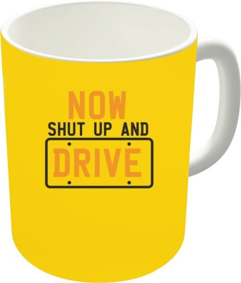 The Fappy Store Now Shut Up And Drive With License Ceramic Mug
