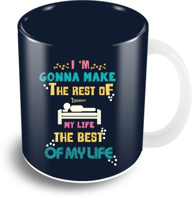 Thecrazyme Rest of my life Ceramic Mug