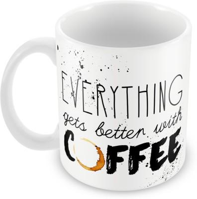 AKUP everything-is-better Ceramic Mug