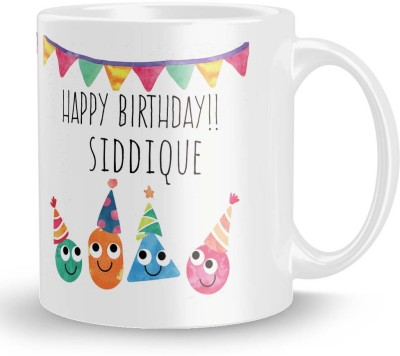 posterchacha Siddique Personalised Custom Name Happy Birthday Gift Tea And Coffee  For Gift Use Ceramic Mug