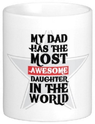 Easyhome Proudly feel Like Awesome Daughther Ceramic Mug