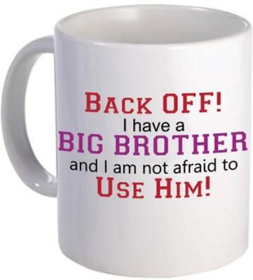 Giftsmate Back Off I have a Brother Ceramic Mug
