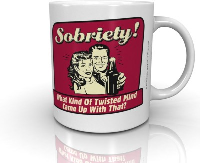 Bcreative Sobriety What Kind Of Twisted Mind Came Up With That? (Officially Licensed) Ceramic Mug