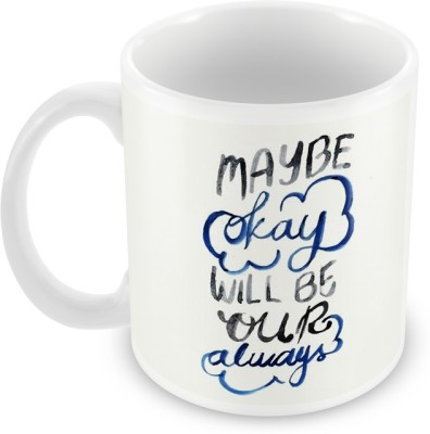 AKUP may be okay Ceramic Mug